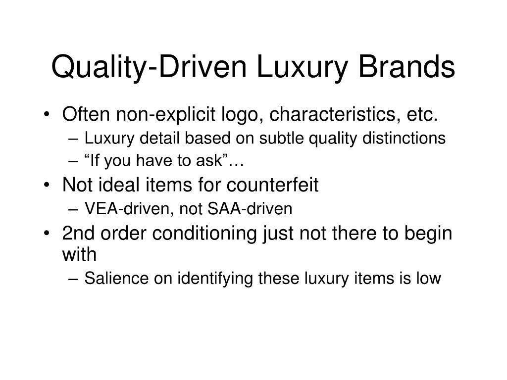 Quality-Driven Luxury Brands