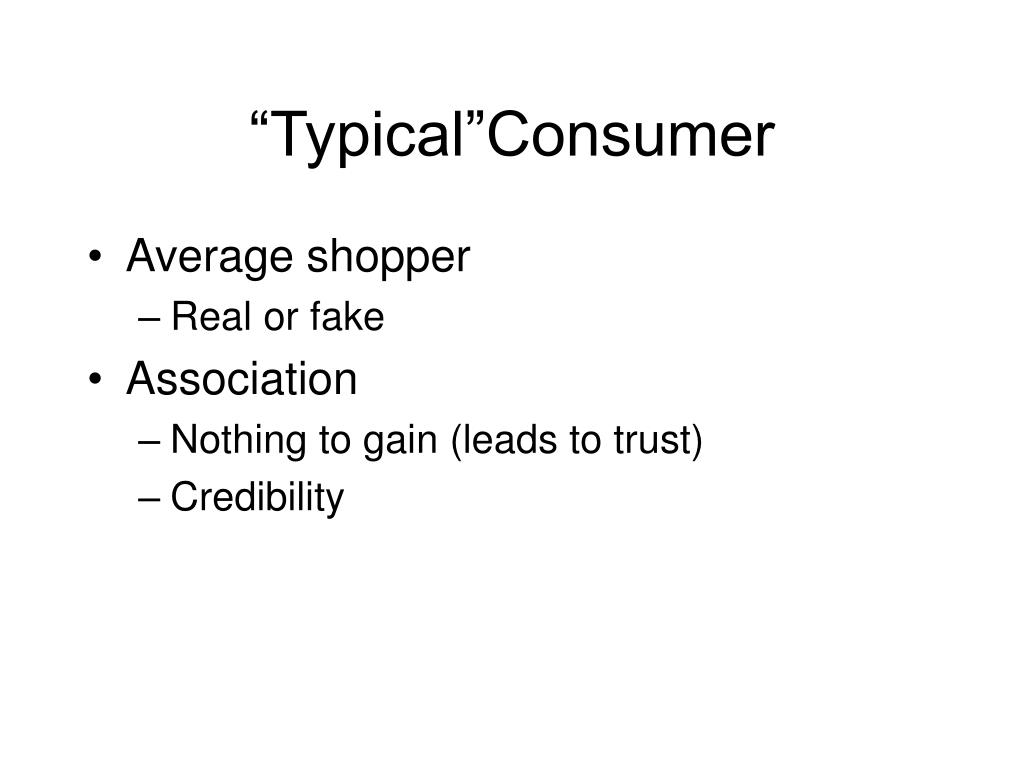 """""""Typical""""Consumer"""