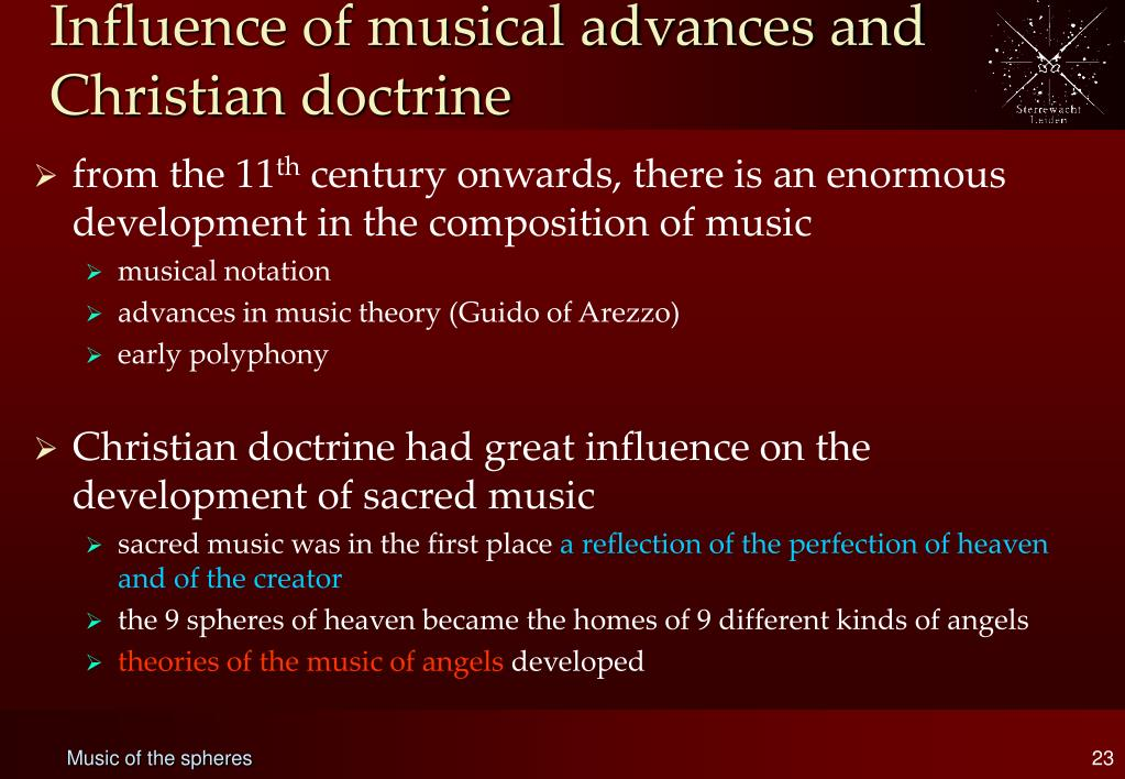 Influence of musical advances and Christian doctrine