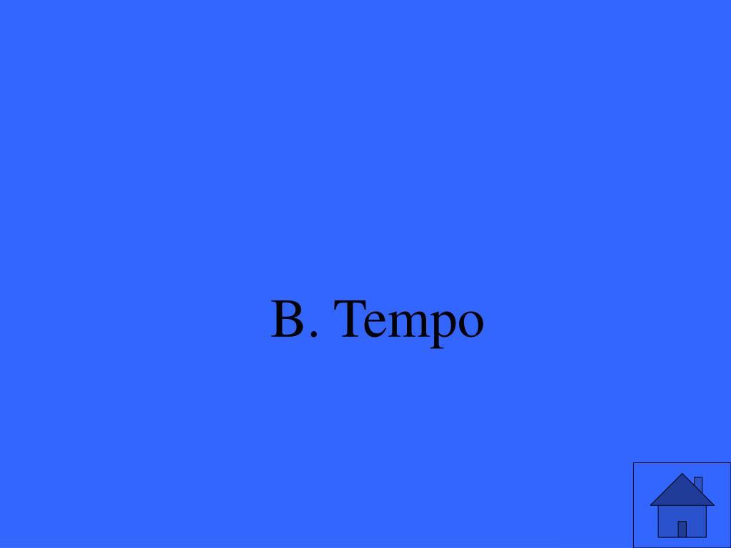 B. Tempo