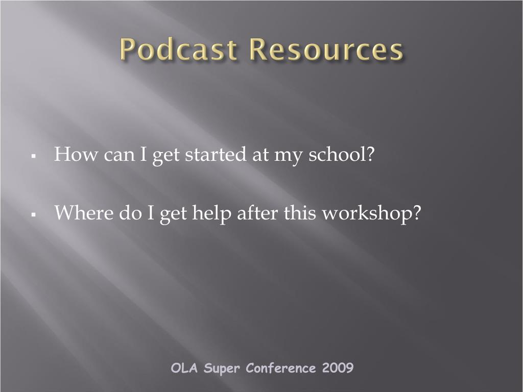 Podcast Resources