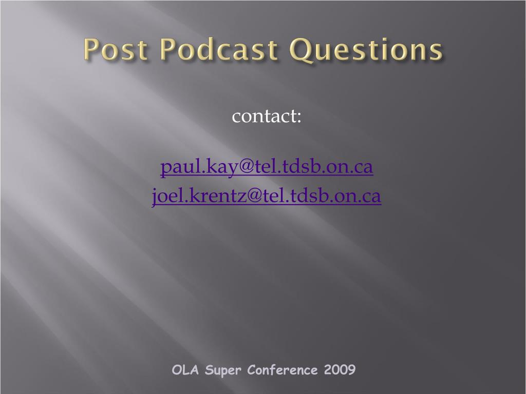 Post Podcast Questions