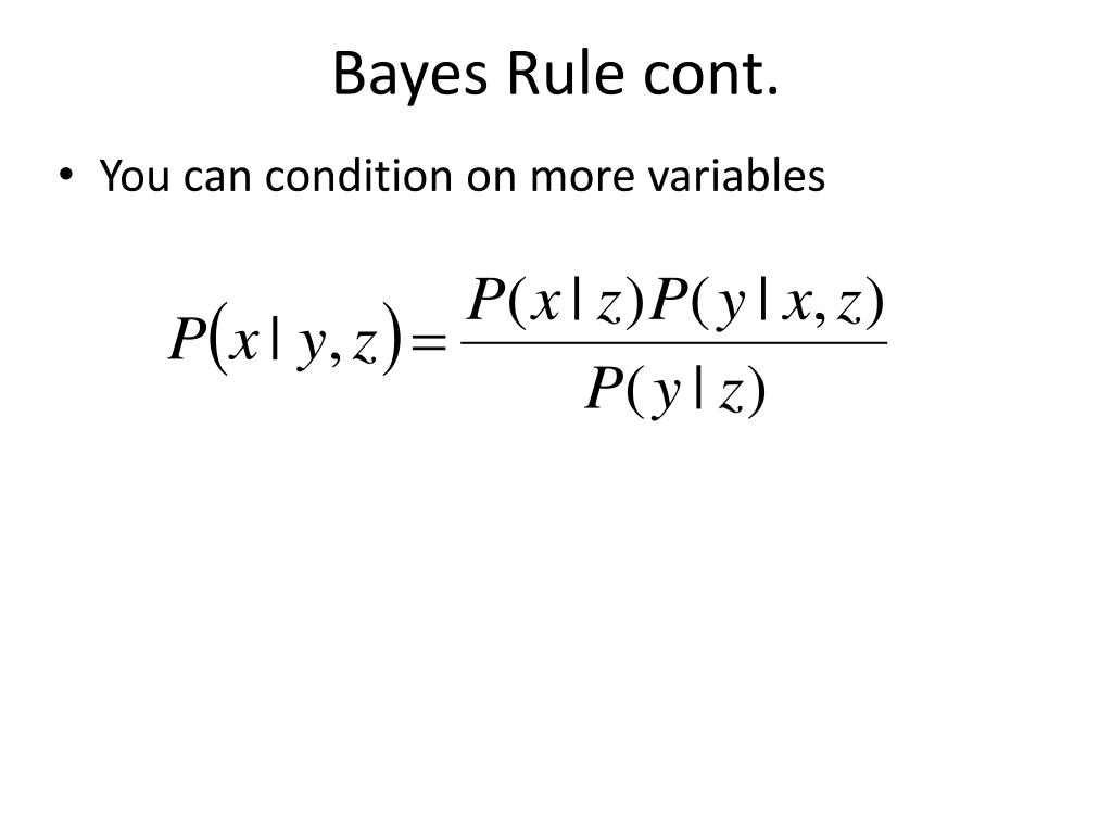 Bayes Rule cont.
