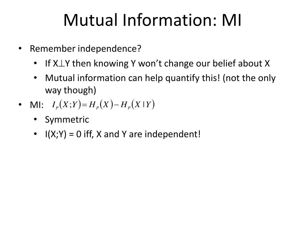 Mutual Information: MI