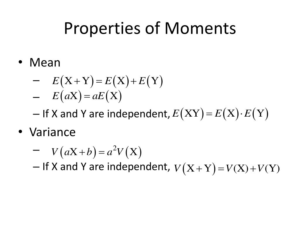 Properties of Moments