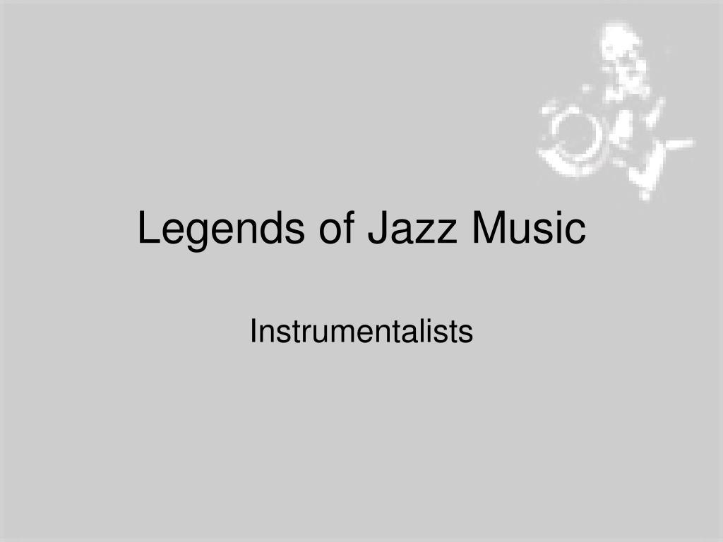 Legends of Jazz Music