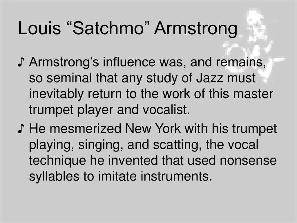 "Louis ""Satchmo"" Armstrong"