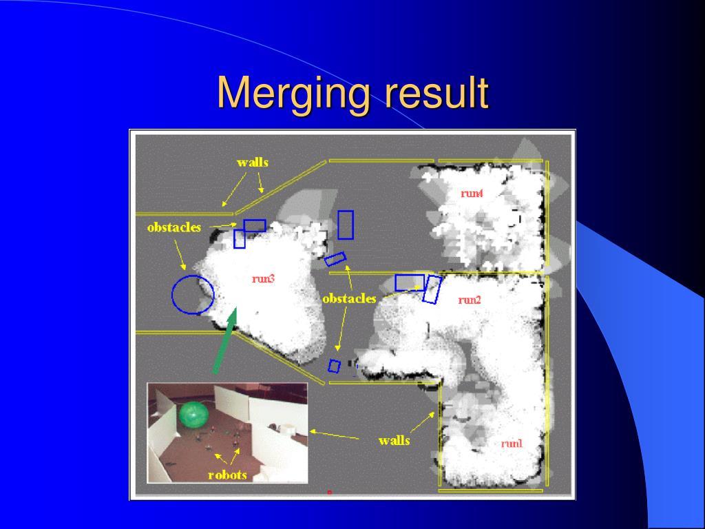 Merging result