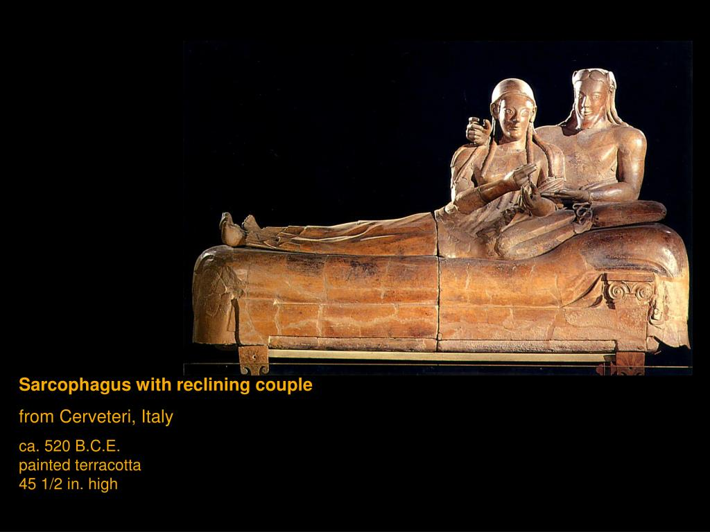 Ppt sarcophagus with reclining couple from cerveteri for Italy b b