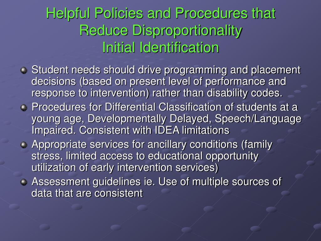Helpful Policies and Procedures that Reduce Disproportionality