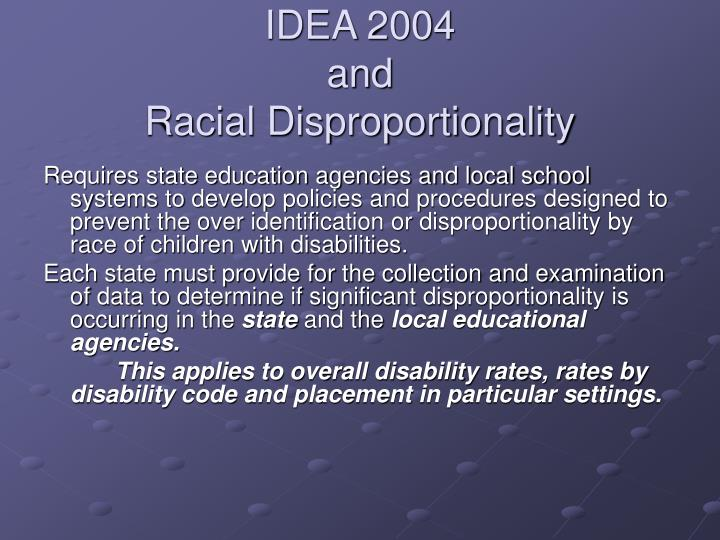 Idea 2004 and racial disproportionality l.jpg