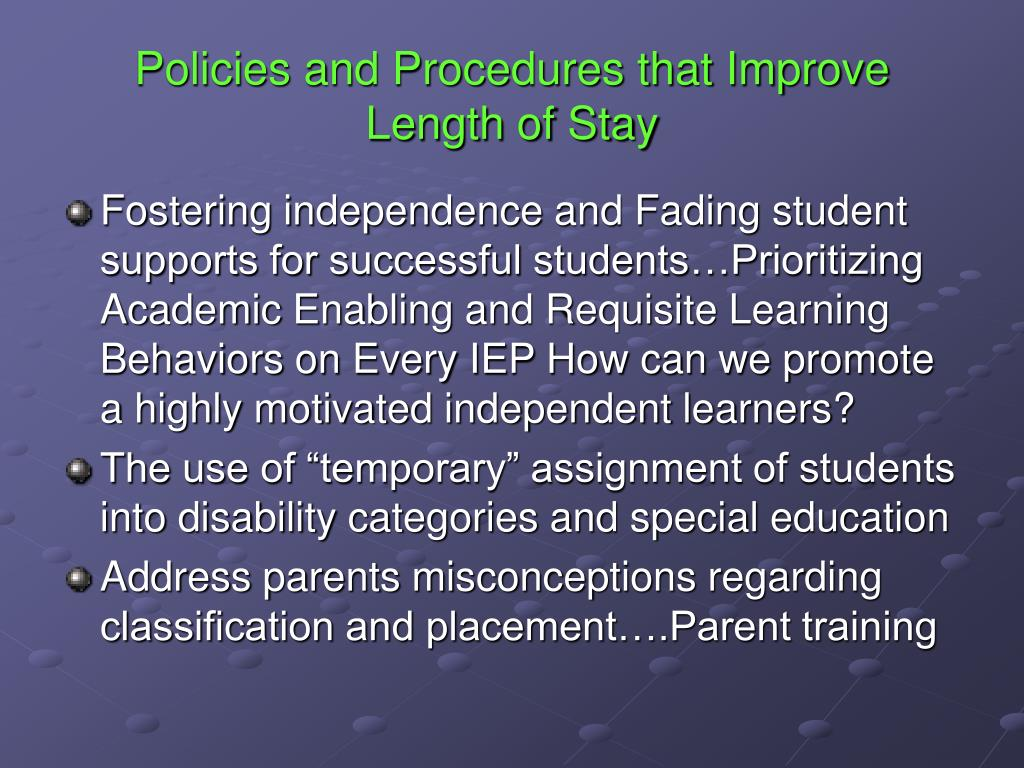 Policies and Procedures that Improve Length of Stay