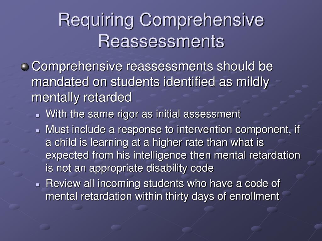 Requiring Comprehensive Reassessments