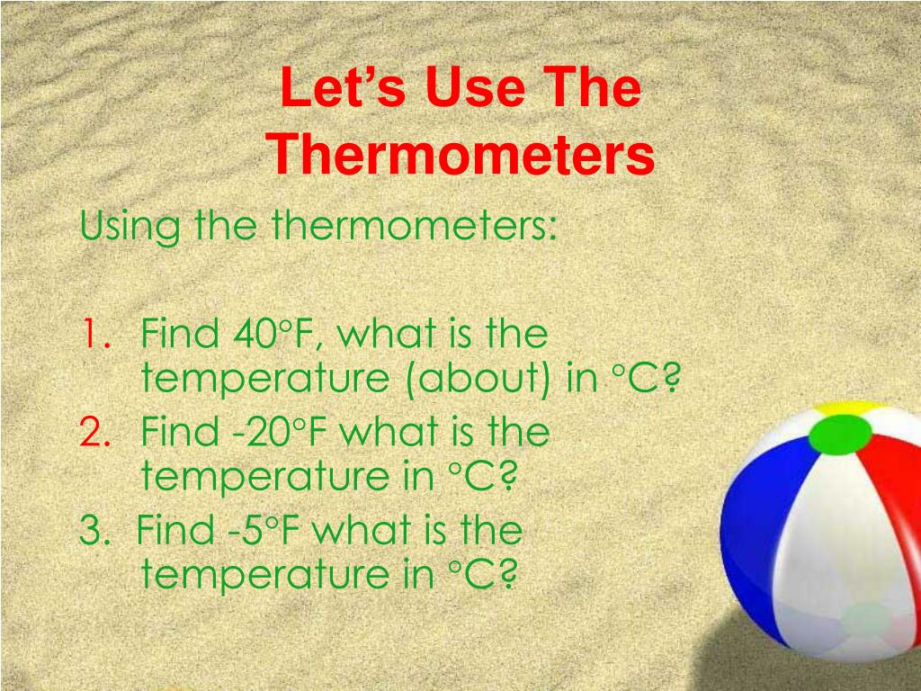Let's Use The Thermometers
