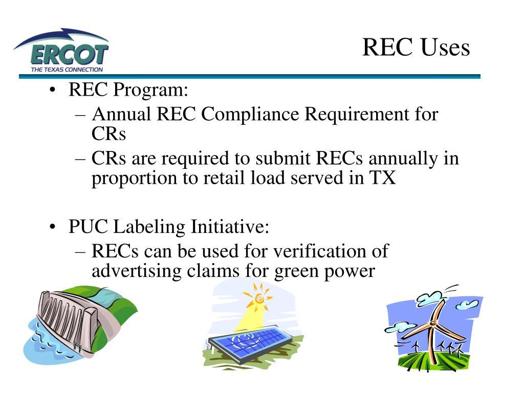 REC Uses