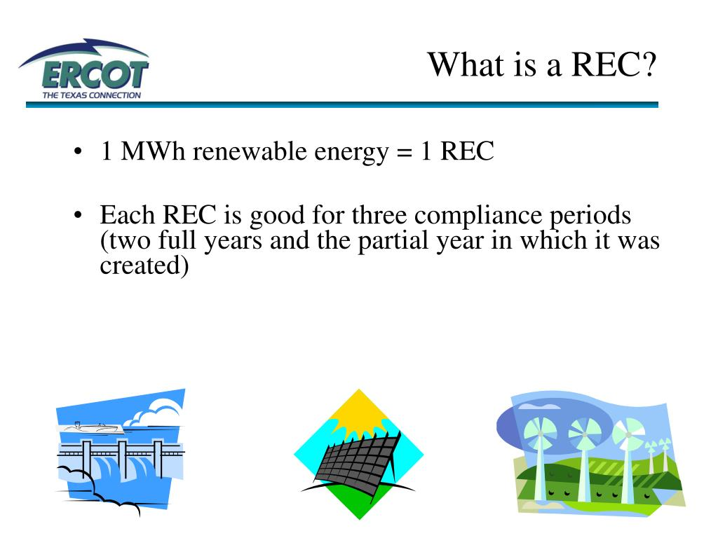 What is a REC?