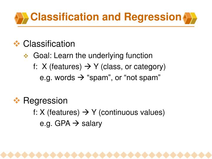 Classification and regression l.jpg