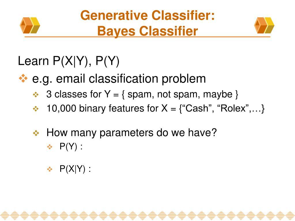Generative Classifier: