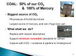 coal 50 of our co 2 100 of mercury