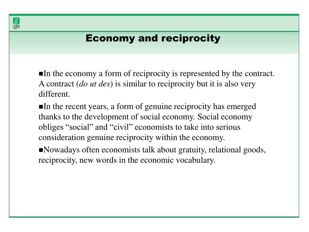 Economy and reciprocity