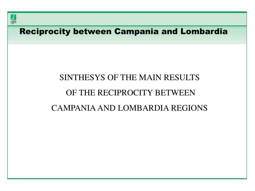 Reciprocity between Campania and Lombardia