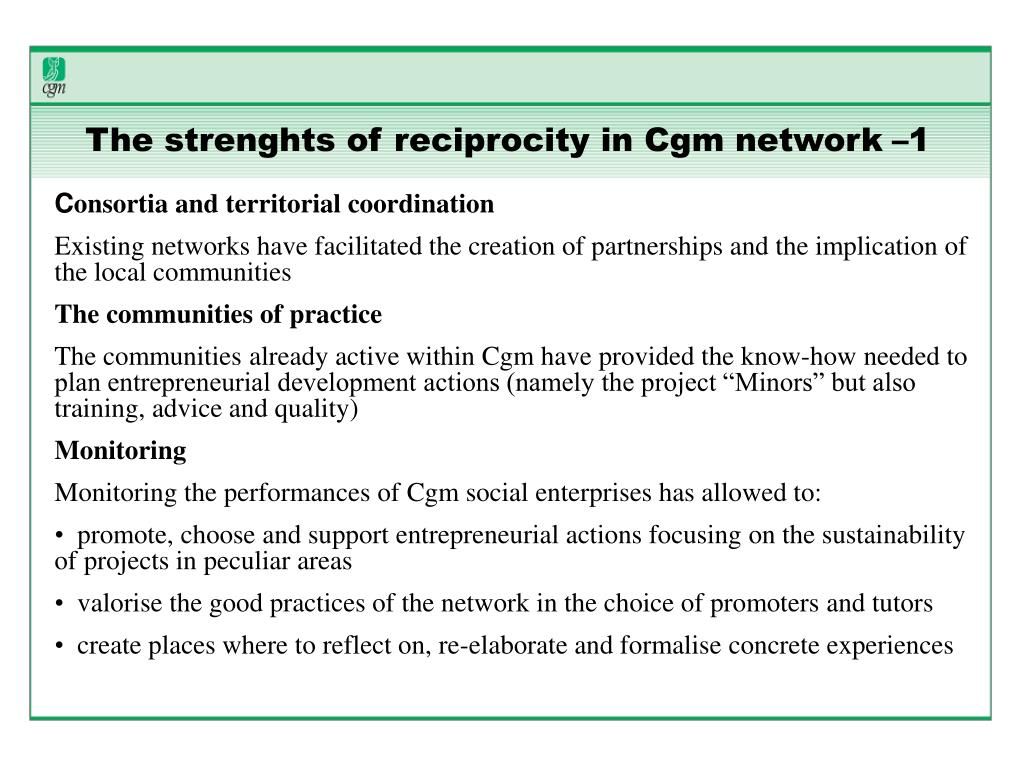 The strenghts of reciprocity in Cgm network