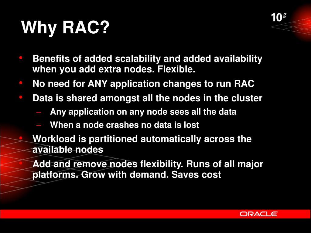 Why RAC?