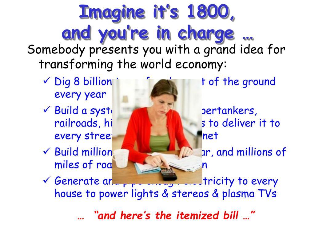 Imagine it's 1800,