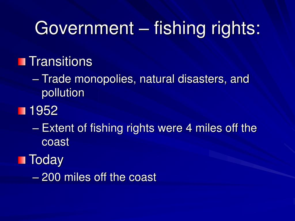 Government – fishing rights: