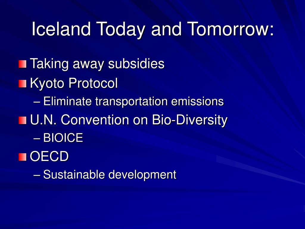 Iceland Today and Tomorrow: