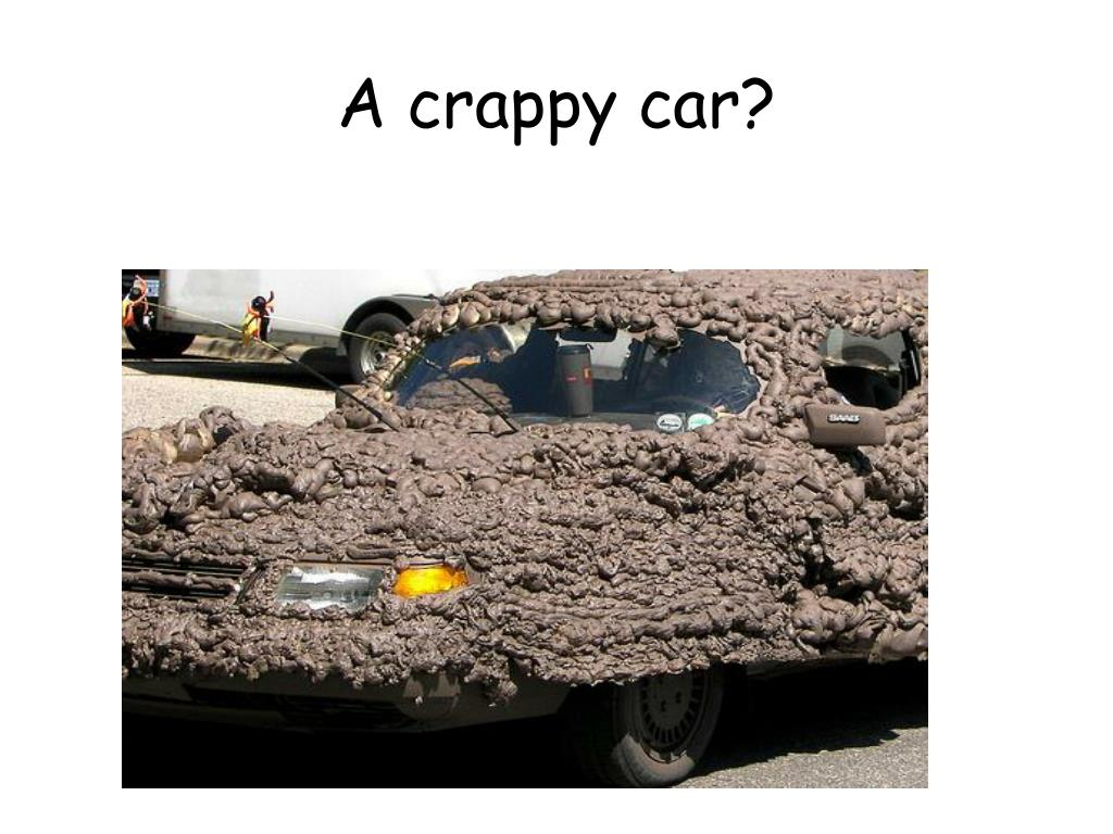 A crappy car?