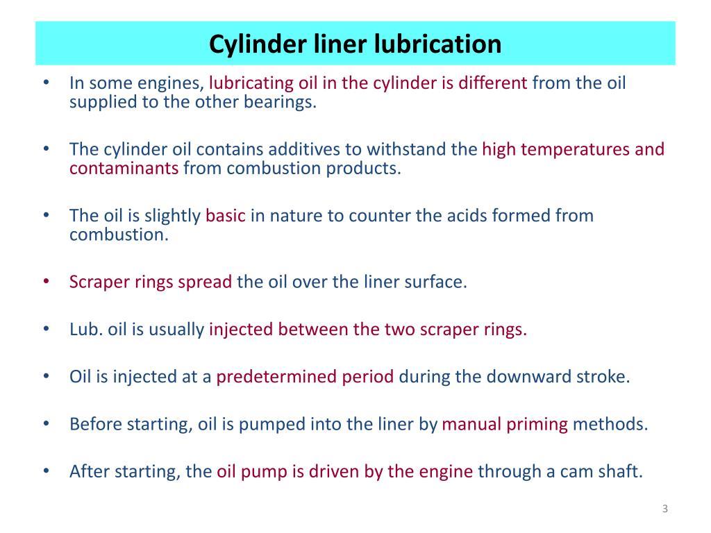 Cylinder liner lubrication