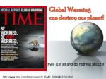 global warming can destroy our planet
