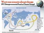 worst case scenario abrupt change ipcc intergovernmental panel on climate change