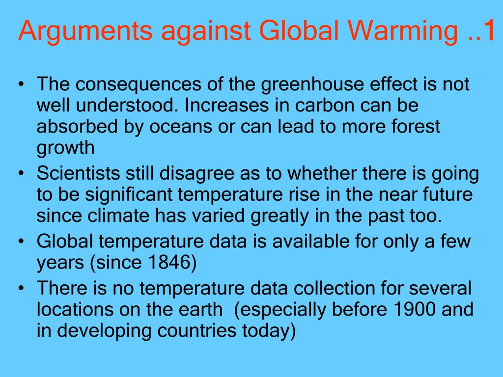 Arguments against Global Warming ..