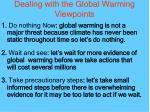 dealing with the global warming viewpoints