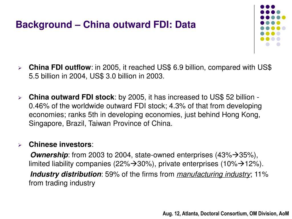 Background – China outward FDI: Data