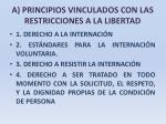 a principios vinculados con las restricciones a la libertad