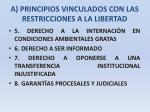 a principios vinculados con las restricciones a la libertad10