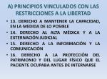 a principios vinculados con las restricciones a la libertad12
