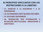 a principios vinculados con las restricciones a la libertad13