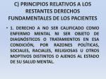 c principios relativos a los restantes derechos fundamentales de los pacientes