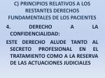 c principios relativos a los restantes derechos fundamentales de los pacientes26