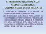 c principios relativos a los restantes derechos fundamentales de los pacientes29