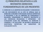 c principios relativos a los restantes derechos fundamentales de los pacientes31
