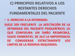 c principios relativos a los restantes derechos fundamentales del paciente25