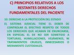 c principios relativos a los restantes derechos fundamentales del paciente32