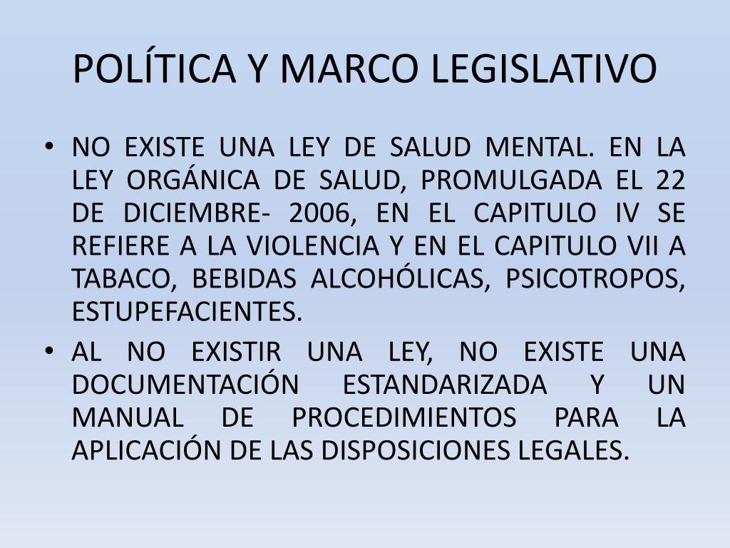 POLÍTICA Y MARCO LEGISLATIVO