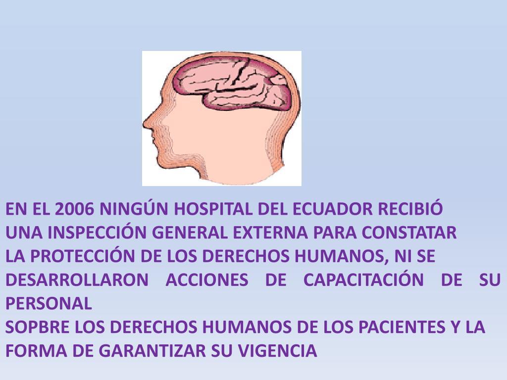 EN EL 2006 NINGÚN HOSPITAL DEL ECUADOR RECIBIÓ