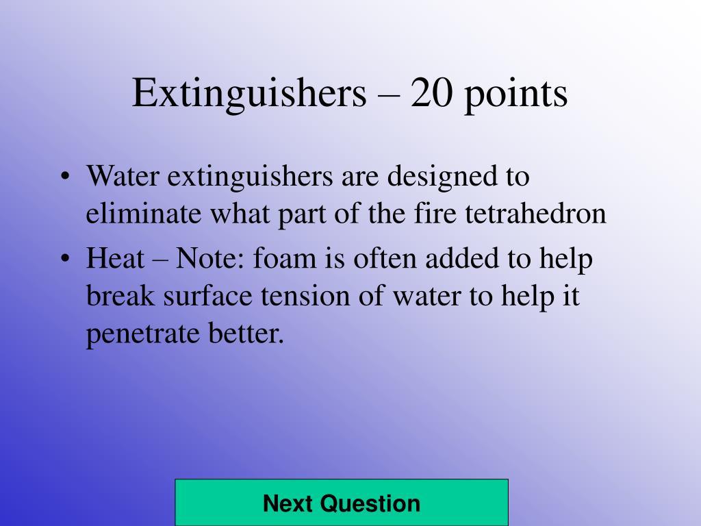 Extinguishers – 20 points
